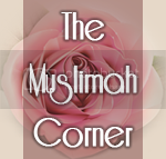 The Muslimah Corner